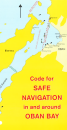 Code for Safe Navigation Oban Bay